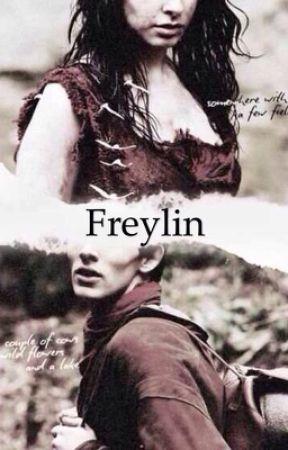 Freylin, one shots and drabbles by crazyoneonhorseback