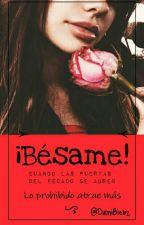 ¡Bésame! by DamiBiebz