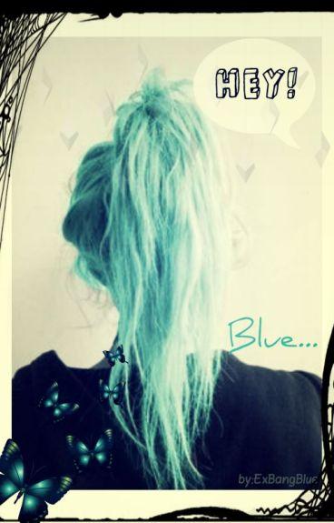HEY! BLUE