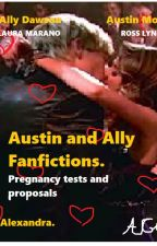 Austin and Ally Fanfiction Episode 1, Pregnancy tests and proposals. by Ausllyfanfics2512