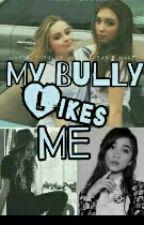 My bully likes me? by rowbrinaschild