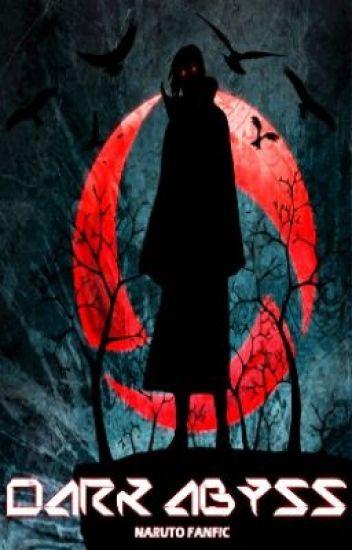 Dark Abyss: Akatsuki/Naruto Fanfic - Ginger - Wattpad