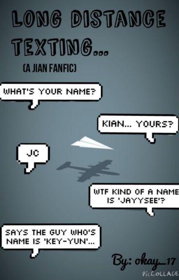 Long distance texting (a Jian fanfic)