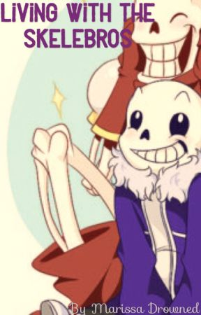Living with the Skelebros - Master (Underfell!Papyrus x