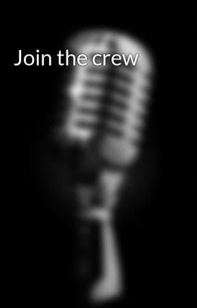 Join the crew by XxxVoicingxWattadXD