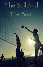 The Ball and the Beat by Special_PeytieRo