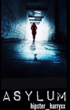 Asylum (H.S) *EDITING* by hipster_harryxx