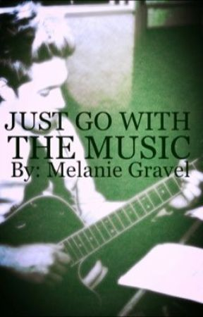 Just go with the Music : Part 1 (A Niall Horan Fan Fiction) by MelanieGravel