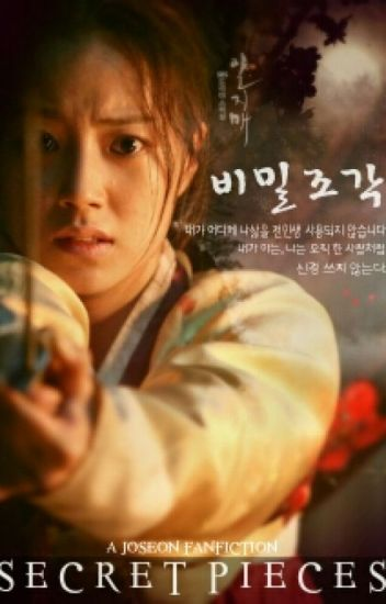 SECRET PIECES 비밀조각 | Joseon Fiction| ChaeKi