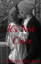 It's not over by KaterinaPankratova