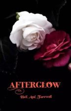 Afterglow by Hail_And_Farewell