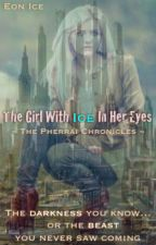 The Girl With Ice In Her Eyes (ON HOLD) by Literacy101