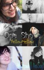 One Shot's | YellowMellow Y Tu ♡ by AniYoSoy