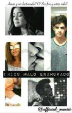 Chico Malo Enamorado by official_mariii