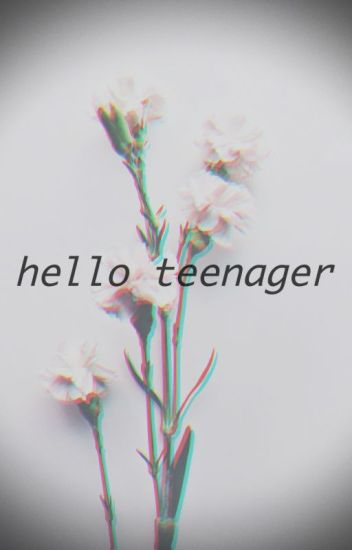hello teenager - SHINee Fanfic
