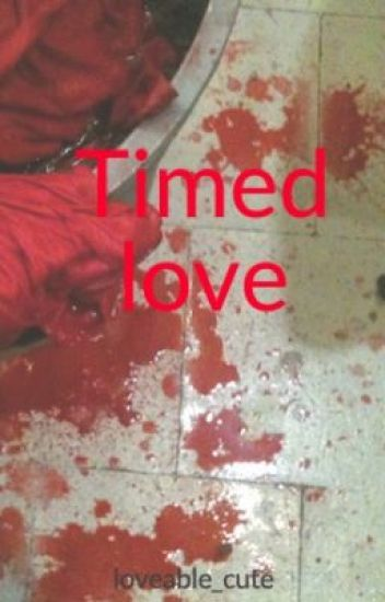 Timed love