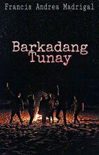 Barkadang Tunay by IAmMadrigal