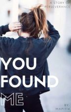 You Found Me ➳ ft. Peyton Meyer by MAP1714