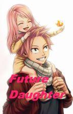 Future Daughter (NaLu) by HanBaekhap