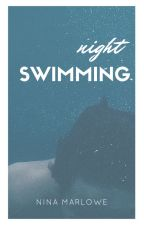 Night Swimming by ninamarlowe