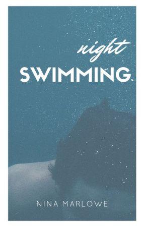 Night Swimming by ninamarlowe
