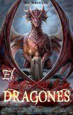 El Despertar De Los Dragones | Libro #1 by Miss_WonderfulGirl