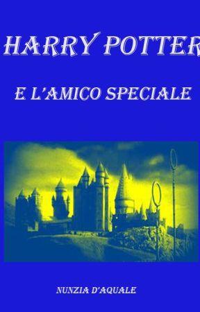 Harry Potter e l'amico speciale by NunziaAssuntaDaquale