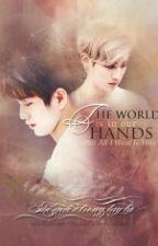 [Trans][Long-fic/MarkJin ] Thế giới trong tay ta by koyochan