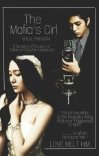 The Mafia's Girl by crazy_mary004