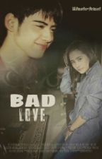 Bad Love by kesya_aprill1526