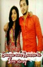 Sanyu Aur Rannu Ki Love Story-OS 3 by aakanksha16
