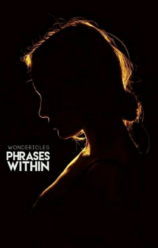 Phrases Within by wondericles