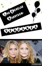 Las Gemelas Harryson 2: Venganza by Barbie_112