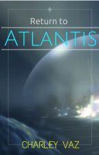 Return to Atlantis by CharleyV