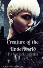 Creature of the Underworld [VIXX WonTaek Fanfiction] by Elyment_Magyk_Legend