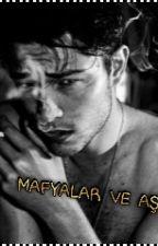 MAFYALAR VE AŞKI by basnur