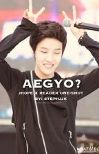 Aegyo? BTS J-Hope x Reader by iluvskpop6900