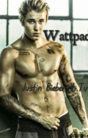 Wattpad (Justin Bieber Y Tu)