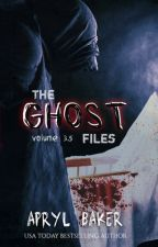 The Ghost Files V3.5 by AprylBaker7