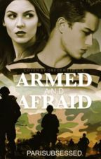 Armed and Afraid: Marines| Editing by ParisUbsessed