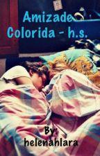 Amizade Colorida - h.s. (Editando) by helenahlara