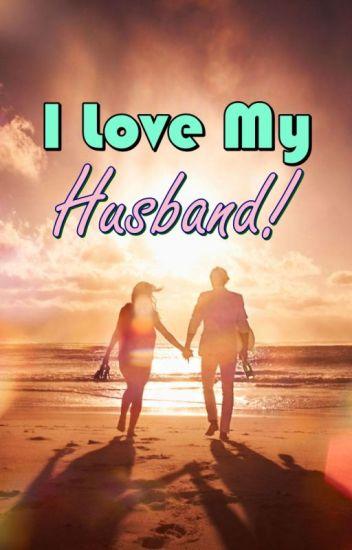 I Love my Husband! (END)
