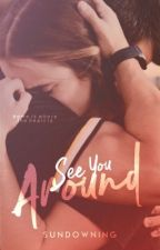 See You Around #Wattys2016 by impassively