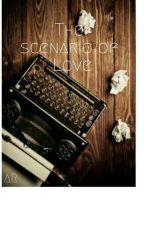 The Scenario Of Love by Aini_R