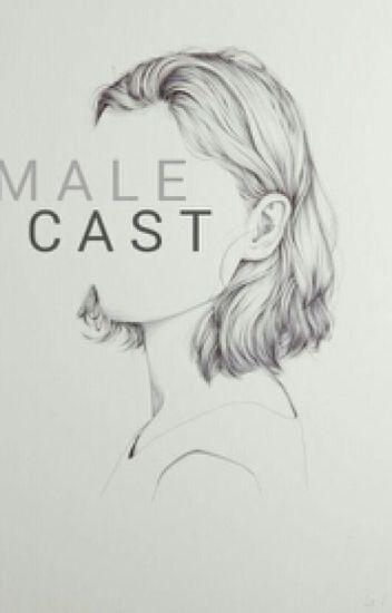 Male Cast