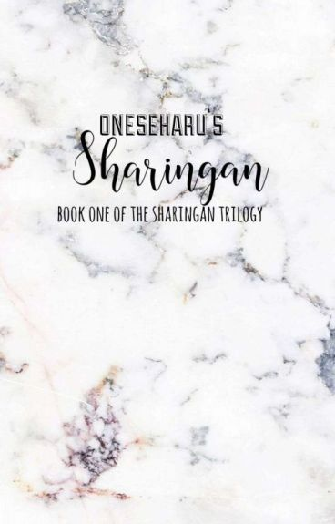 Sharingan( sasuke x reader fanfic) (editing)