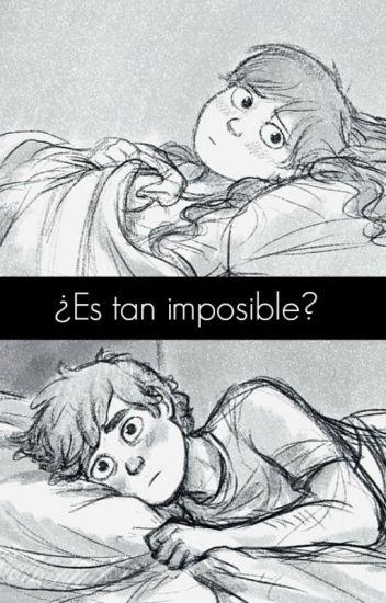 ¿Es tan imposible?... (Dipper x Mabel)
