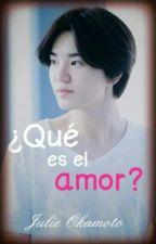¿Qué es el amor? (WooGyu, MyungJong) by JulieOkamoto