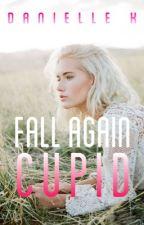 Fall Again Cupid by AKAElleDuh
