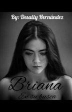 Briana. [PAUSADA] by Dessa98